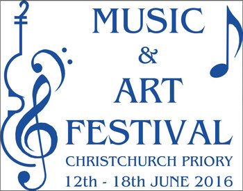 Music and Art Festival 2016. Christchurch Priory. 12th to 18th June 2016
